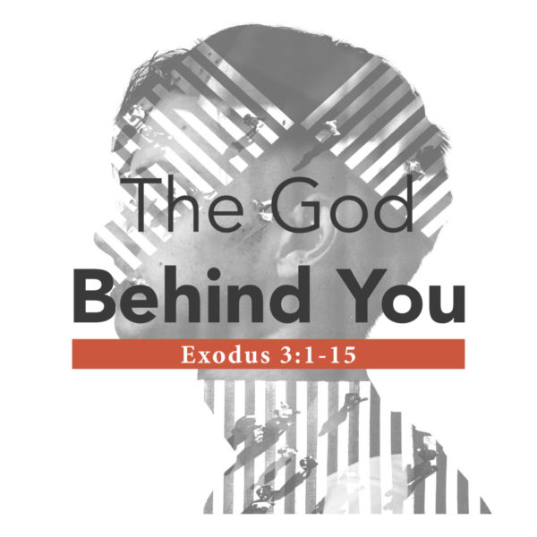 The God Behind You – 03/31/2019