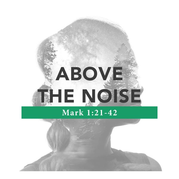Above the Noise – 09/22/2019