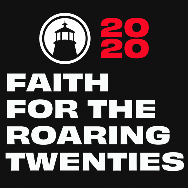 Faith for the Roaring Twenties - 12/29/19