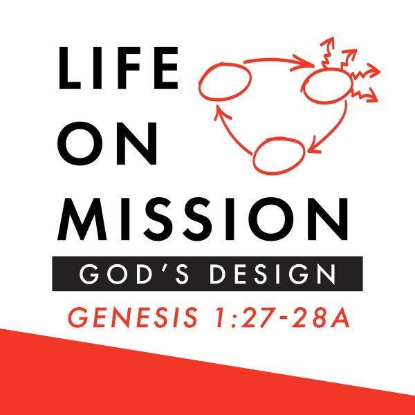 Life on Mission (2 of 4)