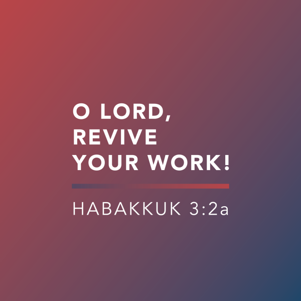 O Lord, Revive Your Work