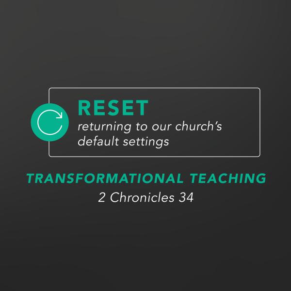 Reset - Transformational Teaching