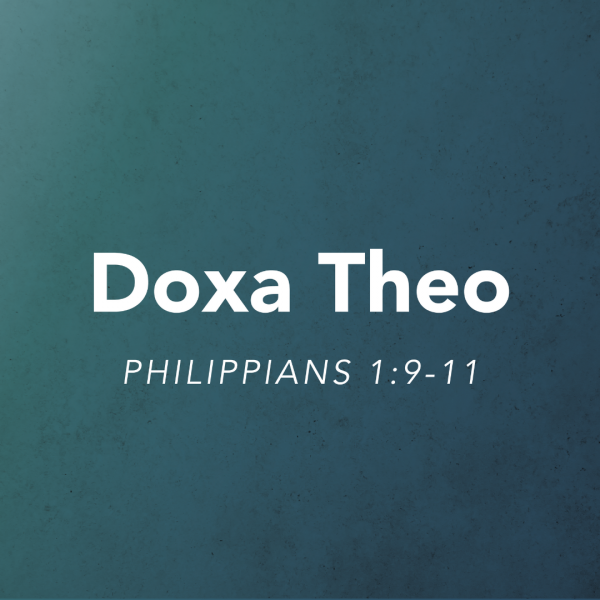 Doxa Theo: Give a Good Impression • October 10th • 9:30am